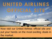 United Airlines official site for amazing deals and our great support