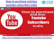 How to purchase and buy youtube subscribers india