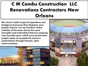 C M Combs Construction  LLC Renovations Contractors New Orleans