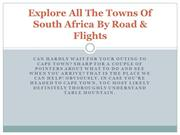 Explore All The Towns Of South Africa By Road & Flights