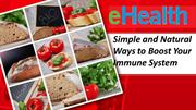 Simple and Natural Ways to Boost Your Immune System
