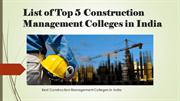 List of Top 5 Construction Management Colleges in India