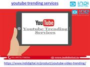 Get the best youtube trending services