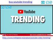 Buy youtube trending services in India on low coast