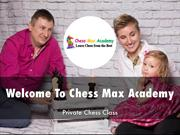 Detail Presentation About Chess Max Academy