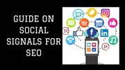 GUIDE ON SOCIAL SIGNALS FOR SEO