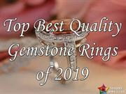 Top Best Quality Gemstone Rings Of 2019