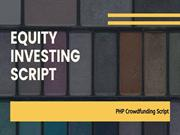 Equity Investing Software - Fundraising Script - PHP Crowdfunding Scri