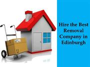 Hire the Best Removal Company in Edinburgh