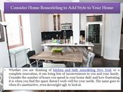 Consider Home Remodeling to Add Style to Your Home
