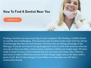 How To Find A Dentist Near You