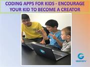 Coding Apps For Kids - Encourage Your Kid to Become a Creator