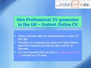 Instant CV Generator in UK: Fast & Reliable Option for Candidates