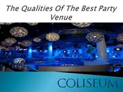 The Qualities Of The Best Party Venue