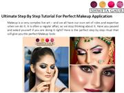 Ultimate Step By Step Tutorial For Perfect Makeup Application