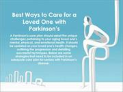 Best Ways to Care for a Loved One with Parkinson's