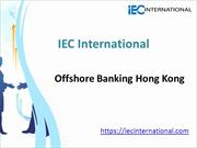 IEC International Hong Kong | offshore banking Hong Kong