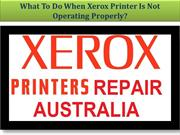 What To Do When Xerox Printer Is Not Operating Properly