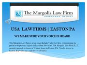 Accident Attorney Lehigh Valley  Easton, PA  | The Margolis Law Firm