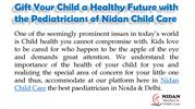 Gift Your Child a Healthy Future with the Pediatricians of Nidan Child