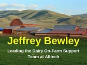 Jeffrey Bewley - Leading the Dairy On-Farm Support Team at Alltech