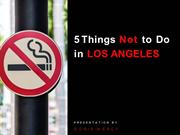 5 Things Not to Do in Los Angeles