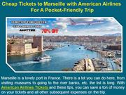 Cheap Tickets to Marseille with American Airlines For A Pocket-Friendl