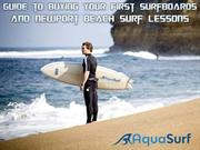 Guide to Buying your First Surfboards and Newport Beach Surf Lessons