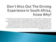 Don't Miss Out The Driving Experience In South Africa, Know Why?