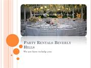 Visit Beverly Hills Party Rentals for Your Next Event