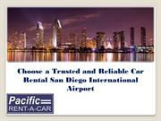 Choose a Trusted and Reliable Car Rental San Diego International Airpo