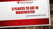 Cool Places to Eat in Manchester | Favouritetable