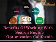 Benefits Of Working With Search Engine Optimization California