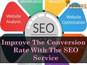 Improve The Conversion Rate With The SEO Service