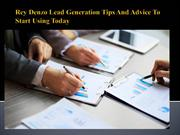Rey Denzo Lead Generation Tips And Advice To