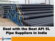Deal with the Best API 5L Pipe Suppliers in India