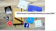 What  Services  Social Media Marketing Company Offer