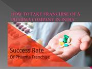 How to Take Franchise of a Pharma Company in India?