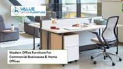 Shop Modern Office Furniture For Commercial Businesses & Home Offices