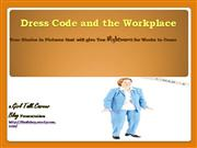Dress Code and the Workplace