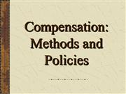 Compensation - Methods and Policies