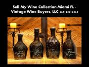 Sell My Wine Collection Fort Myers FL
