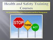 Health and Safety Training Courses: A Way of Risk Management