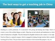 The best ways to get a teaching job in China