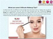 What are some 5-Minute Makeup Tips