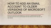 How to Add an Email Account to Older Versions of Microsoft Outlook