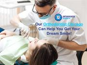 Orthodontist in Chicago | Orthodontic Experts