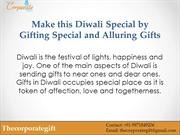 Make this Diwali Special by Gifting Special
