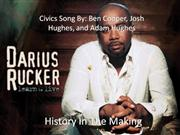 History In The Making - Darius Rucker