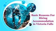 Basic Reasons For Hiring Accommodation in Victoria Falls